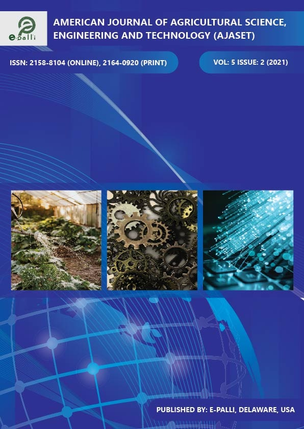 View Vol. 5 No. 2 (2021): American Journal of Agricultural Science, Engineering and Technology